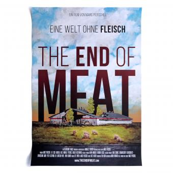 The End of Meat - A2 Poster